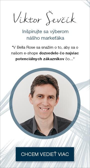 Viktor - markeťák v Bella Rose