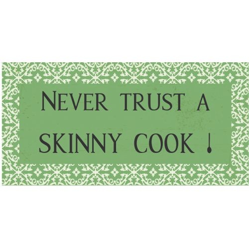 IB LAURSEN / Magnet Never trust a skinny cook!