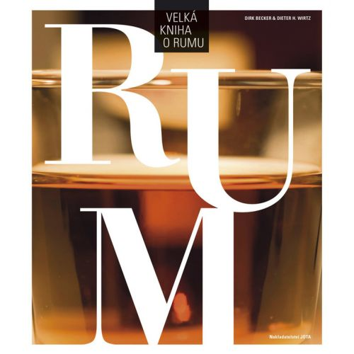 / Velká kniha o rumu - Becker & Wirtz