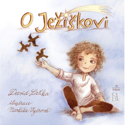 / O Ježíškovi - David Laňka