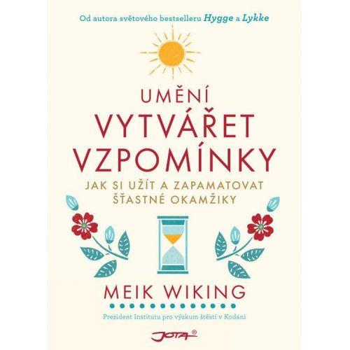/ Umění vytvářet vzpomínky - Meik Wiking