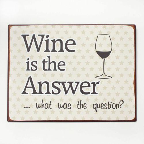 La finesse / Plechová ceduľa Wine is the answer