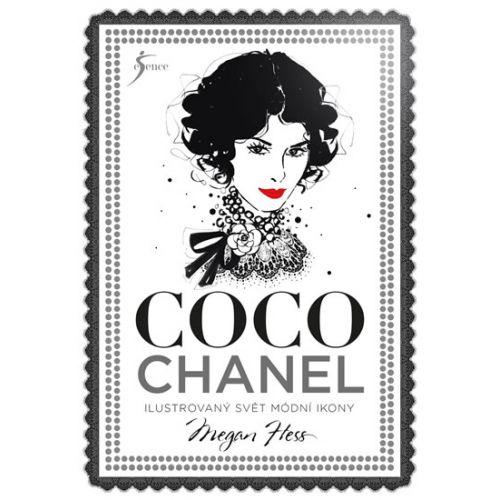 / Coco Chanel: Ilustrovaný svet módnej ikony - Megan Hess