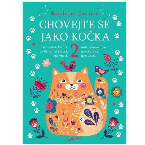 / Kniha Chovajte sa ako mačka 2 - Stéphane Garnier