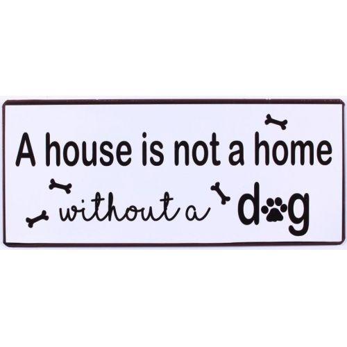 La finesse / Plechová ceduľa Without a dog