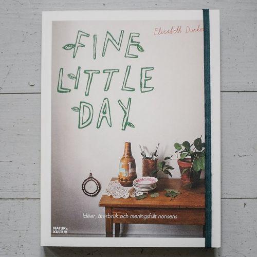 Fine Little Day / Kniha Fine Little Day - Elisabeth Dunker