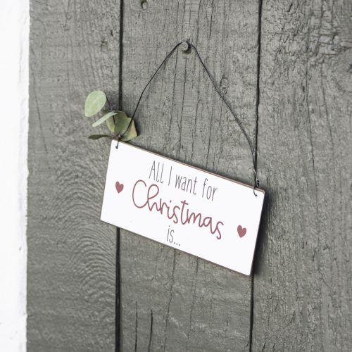 IB LAURSEN / Plechová ceduľka All I want for Christmas