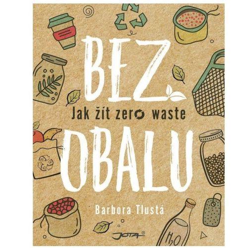 Nakladatelství JOTA, s.r.o. / Kniha Bez obalu - Barbora Tlustá