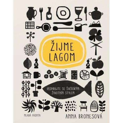/ Kniha Žijme Lagom - Bronesová Anna