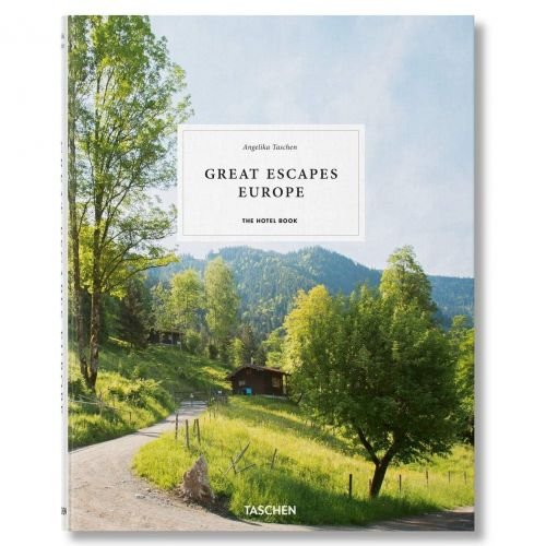 / Great Escapes Europe - The Hotel Book