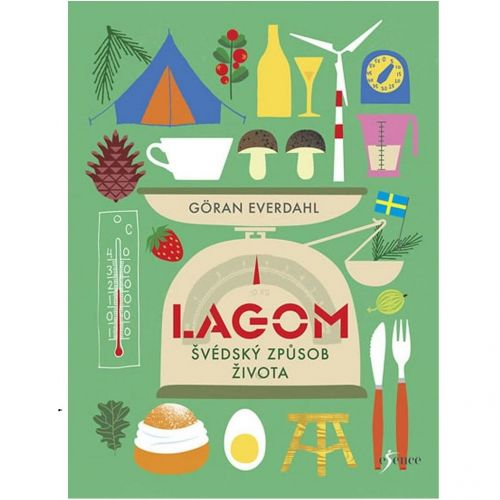 / Lagom - Švédský způsob života, Everdahl Göran