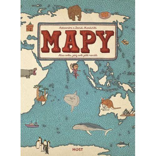 / Mapy - Atlas světa, jaký svět ještě neviděl