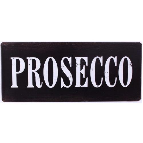 La finesse / Plechová ceduľa Prosecco