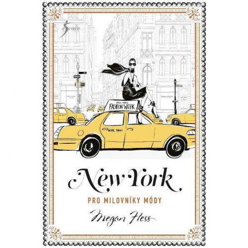 / New York pre milovníkov módy - Megan Hess