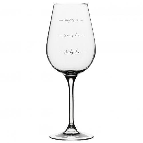 Sklenice na víno Neptej se!