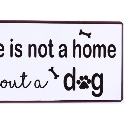 Plechová cedule Without a dog