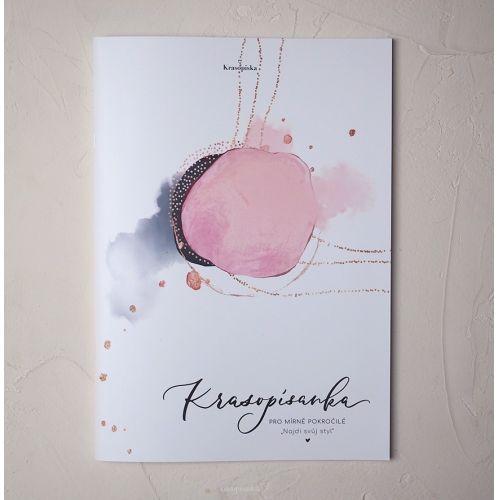 Krasopísanka pro mírně pokročilé - Hana Baštinská