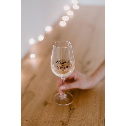 Sklenice na víno Hlavně se nep♥srat