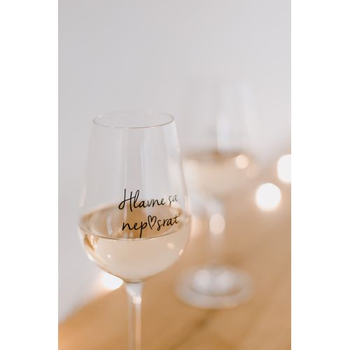 Sklenice na víno Hlavně sa nep♥srať