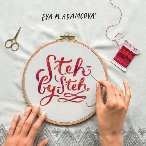 Kniha Steh by steh - Eva M. Adamcová