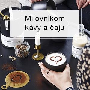 Pre milovníkov kávy a čaju