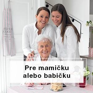 Pre mamičku alebo babičku