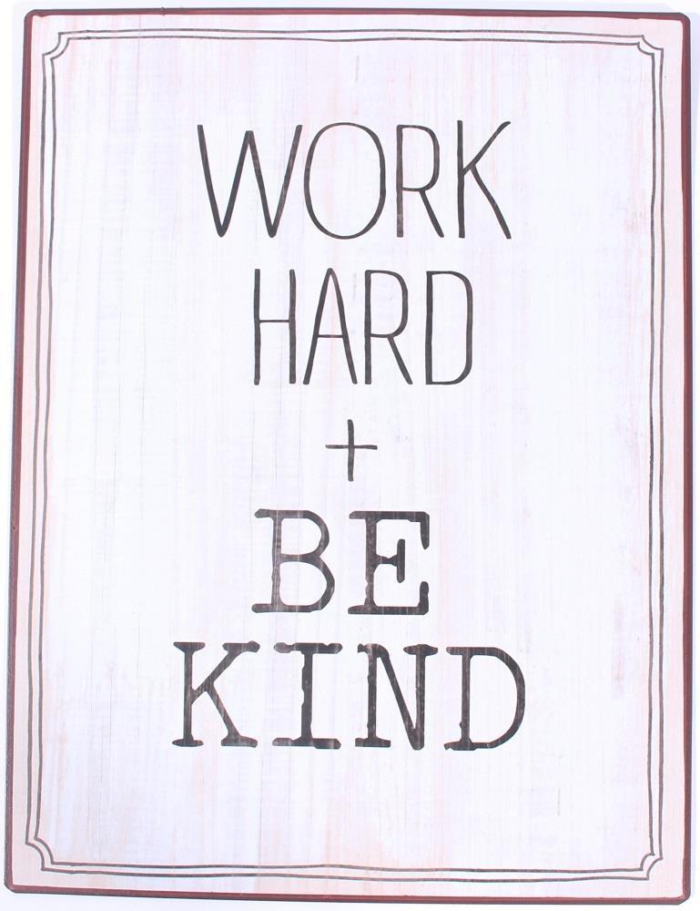 2c986bfd027 La finesse Plechová cedule Work Hard + Be Kind
