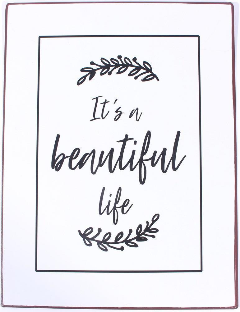 La finesse Plechová cedule It's a Beautiful Life, černá barva, bílá barva, kov