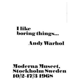 Andy Warhol / Plakát Andy Warhol - I like boring things