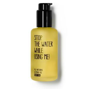 STOP THE WATER WHILE USING ME! / Tělový olej Almond Fig 100 ml