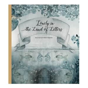 Lonely in the Land of Letters - A. Sylvan & M. Mighetto