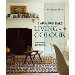 Ros Byam Shaw - Farrow & Ball Living With Color