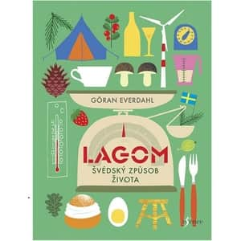 Lagom - Švédský způsob života, Everdahl Göran
