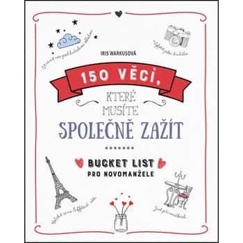 150 vecí, ktoré musíte spoločne zažiť - Novomanželský Bucket List