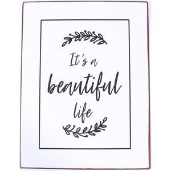 Plechová ceduľa It's aBeautiful Life