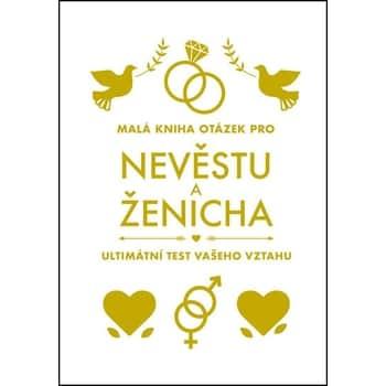 Malá kniha otázek pro nevěstu aženicha