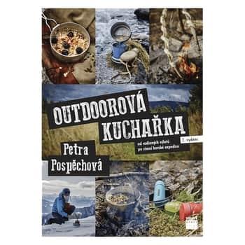 Outdoorová kuchařka - Od rodinných výletů pozimní horské expedice