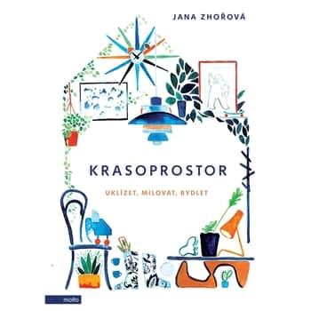 Krasoprostor - Jana Zhořová