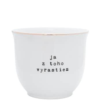 Porcelánový obal na květináč Ja ztoho vyrastiem 10 cm - SK