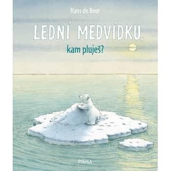 Lední Medvídku, kam pluješ? - Hans de Beer