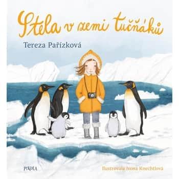Stela vzemi tučňáků - Tereza Pařízková