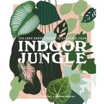 Indoor Jungle - Lauren Camilleri, Sophia Kaplan