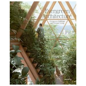 Evergreen Architecture - Overgrown Buildings and Greener Living